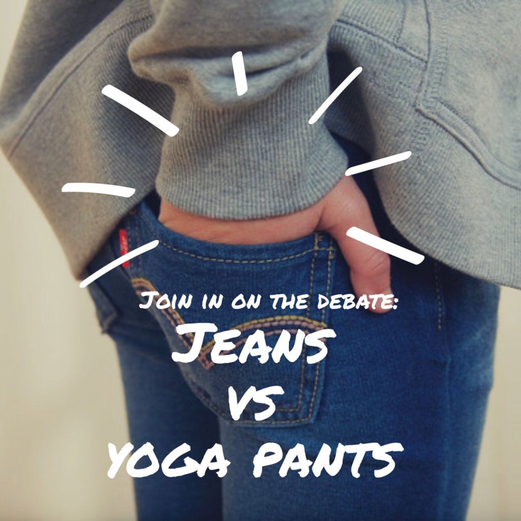 jeans and yoga pants